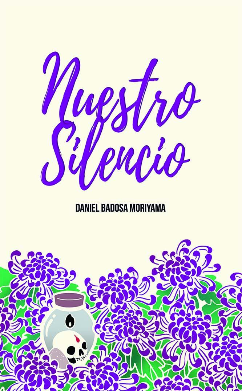 Diseño de la portada del libro Nuestro Silencio de Daniel Badosa